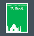 taj mahal agara india monument landmark brochure vector image