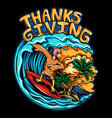 thanksgiving holiday turkey riding a surf board vector image vector image