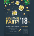 christmas party 2018 invitation poster design vector image vector image