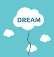 cloud balloon dream concept vector image vector image