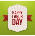 Happy Labor Day realistic paper Banner Template vector image vector image