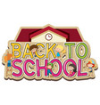words design for back to school with happy vector image