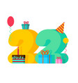 22 year birthday sign 22th template greeting card vector image vector image