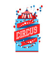 circus tent sign vector image