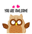 cute cartoon owl in love template for postcard vector image vector image