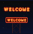 street sign that says welcome vector image