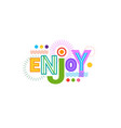 enjoy inspiration web banner abstract creative vector image