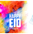 eid mubarak happy eid greetings background for vector image vector image