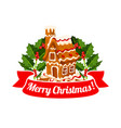 gingerbread cookie house badge of christmas design vector image