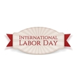International Labor Day paper realistic Banner vector image vector image