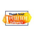 1 million followers success thank you for social vector image vector image