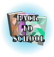 logo back to school with books vector image