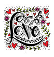 love concept inspirational hand lettering vector image vector image