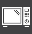 microwave oven solid icon household and appliance vector image vector image