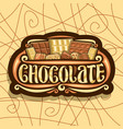 logo for chocolate vector image vector image