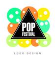 pop festival logo creative banner poster flyer vector image vector image