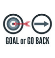 slogan design in goal and go back concept for vector image vector image