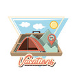 travel vacation with camping tent vector image