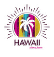 hawaii tee print palm tree design vector image