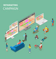 retargeting campaign flat isometric concept vector image vector image