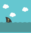 unknown fin above water vector image vector image