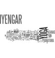 iyengar yoga text background word cloud concept vector image vector image