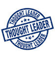 thought leader blue round grunge stamp vector image vector image