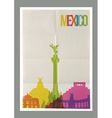 Travel Mexico landmarks skyline vintage poster vector image