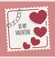 be my valentine card with stamp and hearts vector image vector image