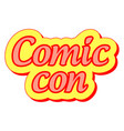 comic con international annual festival vector image