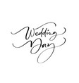wedding day lettering text on white vector image vector image