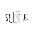 Selfie sign written with thin hipster style font vector image vector image