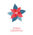 poinsettia flower and leaves on white background vector image vector image