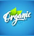 Realistic organic logo vector image vector image