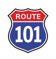 101 route sign icon road 101 highway vector image vector image