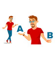 european man comparing a with b good idea vector image