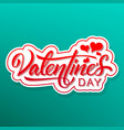 hand lettering valentines day vector image vector image