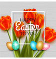 happy easter background with red tulips eggs vector image