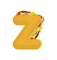 letter z tacos mexican fast food font taco vector image vector image