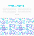 ophthalmologist concept with thin line icons vector image vector image