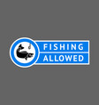 sticker fishing allowed vector image