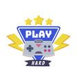 play hard joysticks gamepad with slogan text print vector image