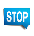 Stop blue 3d realistic paper speech bubble vector image vector image