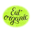 eat organic food vector image vector image