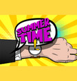 summer time comic text hand watch pop art vector image vector image