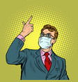 businessman in a medical mask epidemic of vector image vector image