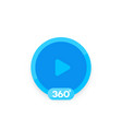360 degrees video icon for apps and web vector image vector image