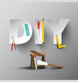 diy - do it yourself paper cut letters with tools vector image