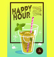 happy hour poster design with a glass of lemonad vector image vector image