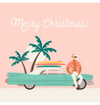 summer holiday vacation with santa claus and car vector image